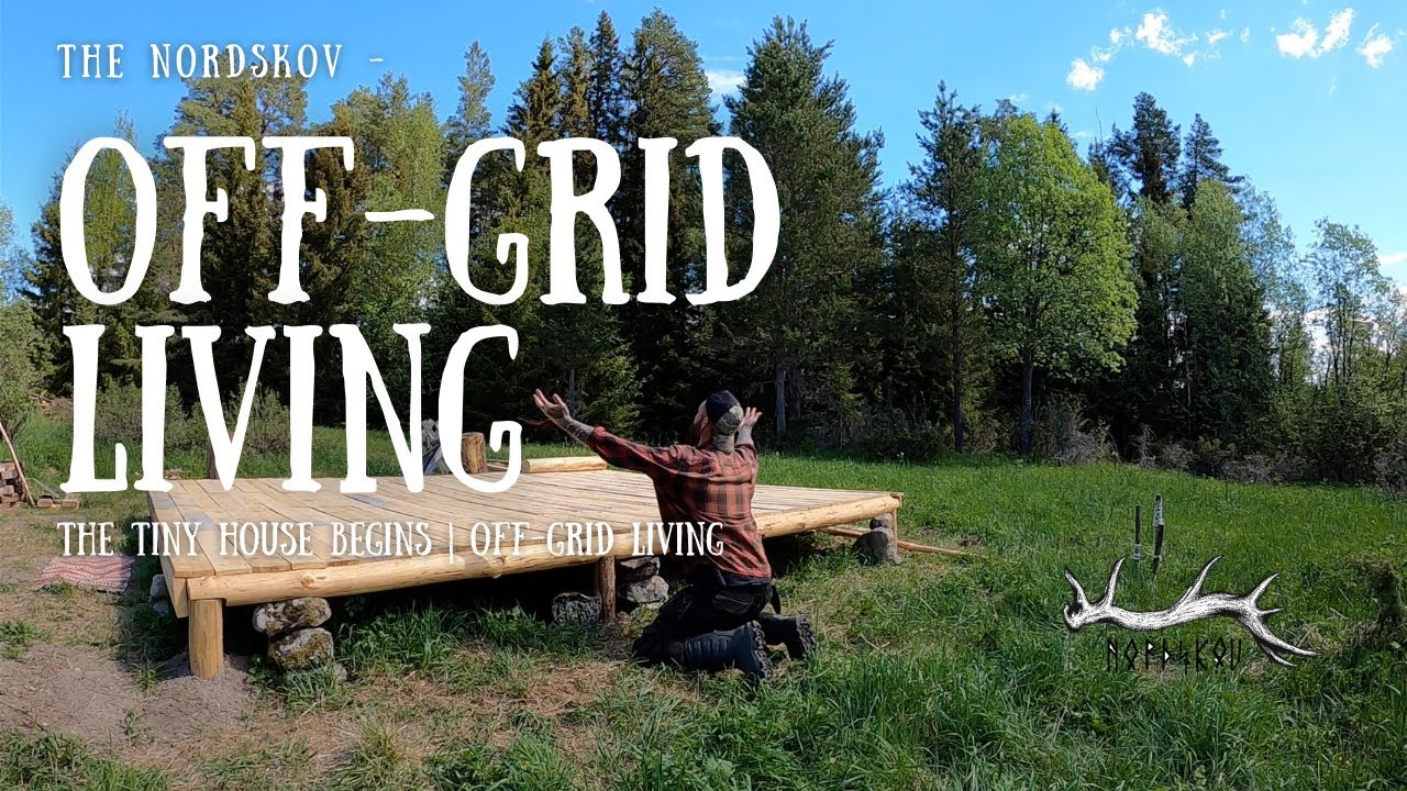 The Tiny house Begins | Off-Grid Living